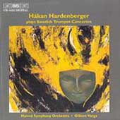 Håkan Hardenberger Plays Swedish Trumpet Concertos / Varga