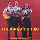The Kingston Trio: ...From the 