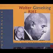 Walter Gieseking at RIAS - 1950-55 Broadcast Performances