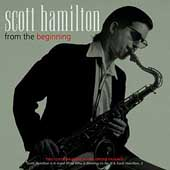 Scott Hamilton: From the Beginning