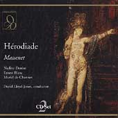 Massenet: Hérodiade / Lloyd-Jones, Denize, Blanc, de Channes