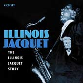 Illinois Jacquet: The Illinois Jacquet Story [Box] [Box]