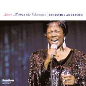 Ernestine Anderson: Love Makes the Changes