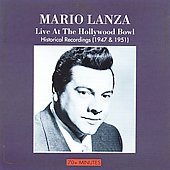 Mario Lanza - Live at the Hollywood Bowl
