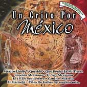 Various Artists: Un Grito Por México