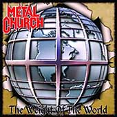 Metal Church: The Weight of the World