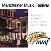Manchester Music Festival - Barber, Beethoven, Thuille