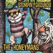 The Honeymans: Stompin' Grounds