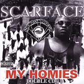 Scarface: My Homies [Screwed & Chopped] [PA] [Slow]