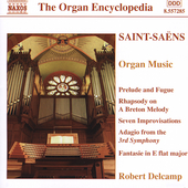 The Organ Encyclopedia - Saint-Saëns: Organ Works / Delcamp