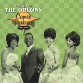 The Orlons: The Best of the Orlons Cameo Parkway 1961-1966