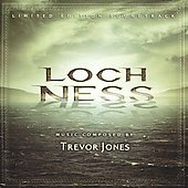 Trevor Jones (Composer): Loch Ness [Limited Edition Soundtrack] *
