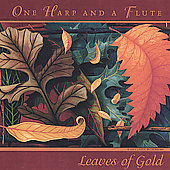 One Harp and a Flute: Leaves of Gold