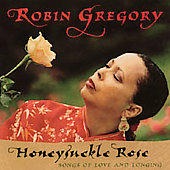 Robin Gregory: Honeysuckle Rose