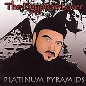 The Egyptian Lover: Platinum Pyramids