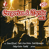 Various Artists: The World of Gregorian and Mystic, Vol. 3
