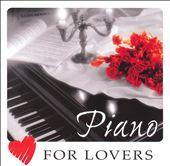 Various Artists: Piano for Lovers [Zyx]