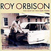 Roy Orbison: Best of the Sun Years