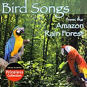 Environmental: Bird Songs of the Amazon Rain Forest *