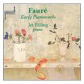 Fauré: Early Piano Works / Jet Röling