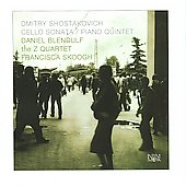 Shostakovich: Cello Sonata & Piano Quintet / Daniel Blendulf, Francisca Skoogh, et al