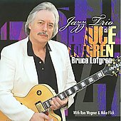 Bruce Lofgren: Bruce Lofgren Jazz Trio *