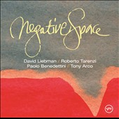 David Liebman: Negative Space