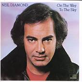 Neil Diamond: On the Way to the Sky