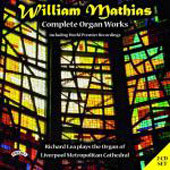 Mathias: Complete Organ Works / Richard Lea
