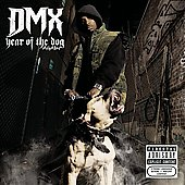 DMX: Year of the Dog...Again [Original] [PA]