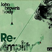 John Brown's Body: Re-Amplify [EP] [Slipcase] *