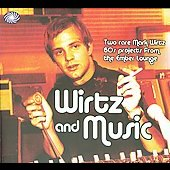 Mark Wirtz: Wirtz & Music [Box]