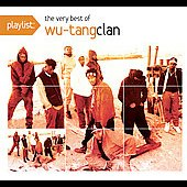 Wu-Tang Clan: Playlist: The Very Best of Wu-Tang Clan [Clean]