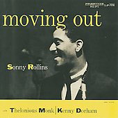 Sonny Rollins: Moving Out