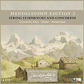 Mendelssohn Edition, Vol. 2: String Symphonies and Concertos