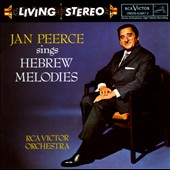 Jan Peerce (Tenor Vocals): Sings Hebrew Melodies