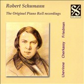 Schumann: The Original Piano Roll Recordings