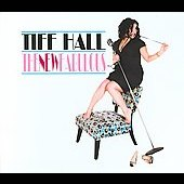 Tiff Hall: The New Fabulous [Digipak]
