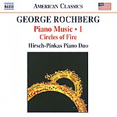Geoge Rochberg: Piano Music, Vol. 1