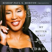Debra B. Morton: My Better Half [CD/DVD]