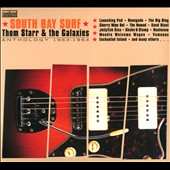 Thom Starr & the Galaxies: South Side Surf: Anthology 1963-1964 [Digipak]