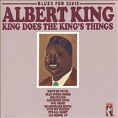 Albert King: King Does the Things