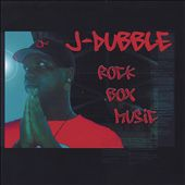 J-Dubble: Rock Box Music [PA]