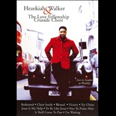 Hezekiah Walker & the Love Fellowship Crusade Choir: Live in London at Wembley [Video]