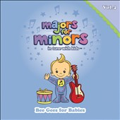 Majors for Minors: Majors For Minors, Vol. 4: Bee Gees For Babies [Digipak] *