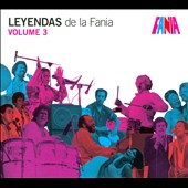 Various Artists: Leyendas de la Fania, Vol. 3 [Digipak]