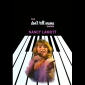 Nancy LaMott: The  Don't Tell Mama Shows [DVD] *