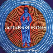 Hildegard von Bingen: Canticles of Ecstasy / Sequentia