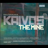 Rautavaara: Kaivos - The Mine