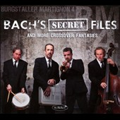 Bach's Secret Files and More Crossover Fantasies